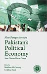 New perspectives on Pakistan's political economy: state, class and social change by Matthew McCartney and S. Akbar Zaidi